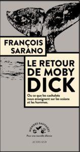 """Ciné Conférence François SARANO et lancement du livre """"Le Retour de Moby Dick"""""""
