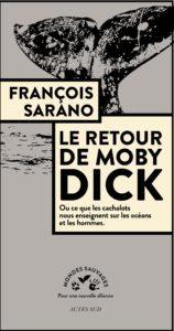 """27 sept : Ciné Conférence F. SARANO – sortie du livre """"Le Retour de Moby Dick"""""""