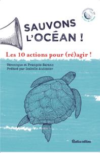 « Sauvons l'océan ! », le nouveau livre de Longitude 181 pour Agir